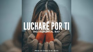 LUCHARÉ POR TI - Beat Instrumental Rap Piano Emotional x Hip Hop Base Pista - Doble A nc Beats