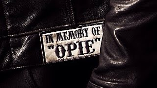 In Memory of Opie | SOA