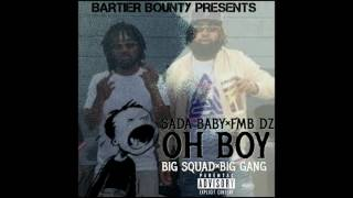 Sada Baby x FMB DZ - Oh Boy Prod. @wizkiddsillev