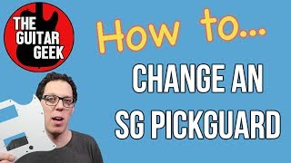 How to change a batwing pick guard on an SG