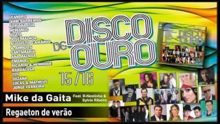 Mike da Gaita - Regaeton de verão feat. R-Nestinho