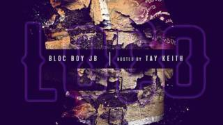 BlocBoy JB — No Chorus Pt 9 Prod By Tay Keith