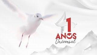 Homenagem da EVG aos 41 anos da Universal