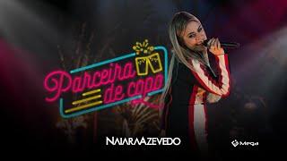 Naiara Azevedo - Parceira de Copo (Clipe Oficial)