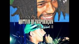 Flavio MC ft Pilitchi  - Motivo Di Inspiraçon [BVDZ RECORDS](Prod. PRX)