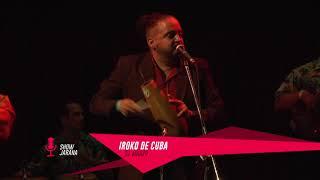 Iroko de Cuba - Jarana - 31/03/18