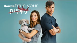 How To Train your Husband  - Trailer (2017)
