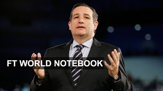 US presidential race - Ted Cruz's chances | FT World Notebook