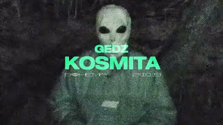 Gedz - Kosmita (Official Video)