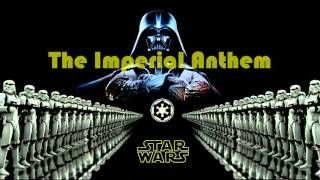 "STAR WARS - ""The Imperial Anthem"" ;)"