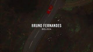 Bruno Fernandes - Beleza