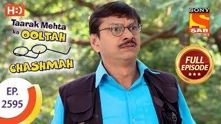 Taarak Mehta Ka Ooltah Chashmah - Ep 2595 - Full Episode - 6th November, 2018