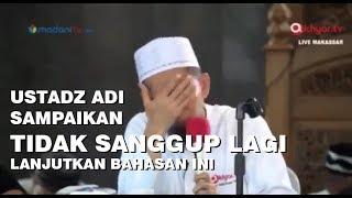 Ustadz Adi Hidayat Sampaikan Tidak Sanggup Lagi Lanjutkan Bahasan Ini width=