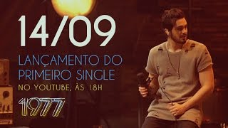 Luan 1977 - Nova Música Dia 14/09 (Teaser)