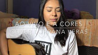 Ao vivo e a cores - Matheus e Kauan feat. Anitta (Cover Lorrana Veras)