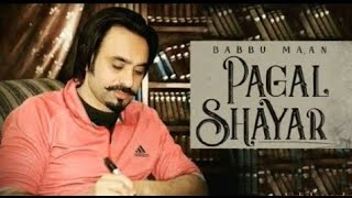 Pagal shayar babbu maan latest song coming soon || latest live show 2020