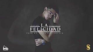 Salah - La Felicidad | Prod. Saga WhiteBlack