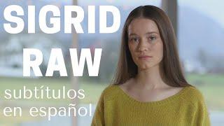 Raw / Sigrid (subtítulos en español)