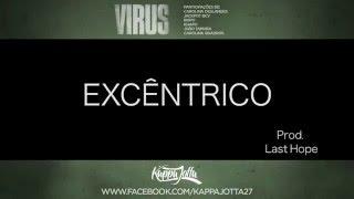 KAPPA JOTTA - EXCÊNTRICO (Prod. Last Hope) LYRIC VIDEO