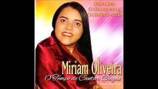7 - O segredo é confiar - Miriam Oliveira