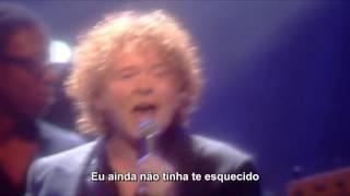 Simply Red - So Not Over You (Live HD) Legendado em PT- BR