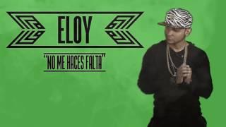 Eloy - No Me Haces Falta (Acapella Studio)