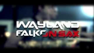 Wayland & Falko on Sax - Soul Heaven Promo 2013