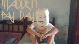 Madden - Pay Day (Original mix)