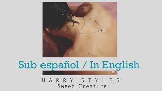 Harry Styles Sweet Creature  Sub español / Lyrics English / En Español