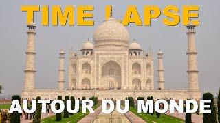 Time Lapse Tour du Monde HD
