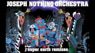 Joseph Nothing Orchestra - every beauty has its scum (yaporigami remix)