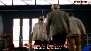 Backstreet Boys - As Long As You Love Me [Lyrics y Subtitulos en Español]