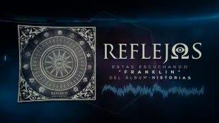 Reflejos - Franklin (Feat. Mariano Bertto)