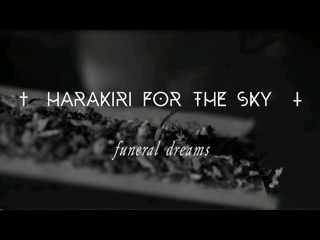 Harakiri For The Sky - Funeral Dreams (Official Lyric Video)