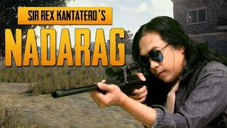 PUBG SONG - NADARAG by Sir Rex Nadarang Parody