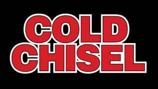 Cold Chisel   You got Nothing i want