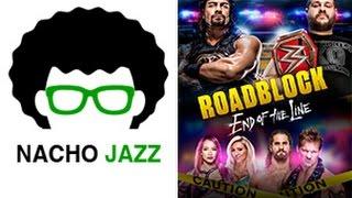 Nacho Jazz Análisis Roadblock End of the Line