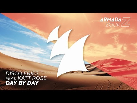 Disco Fries feat. Katt Rose - Day By Day