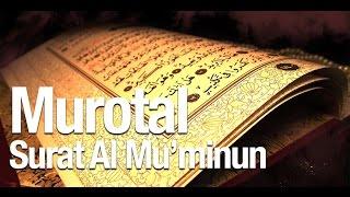 Bacaan Quran Merdu Surat Al Mu'minun Ayat 1-18 width=