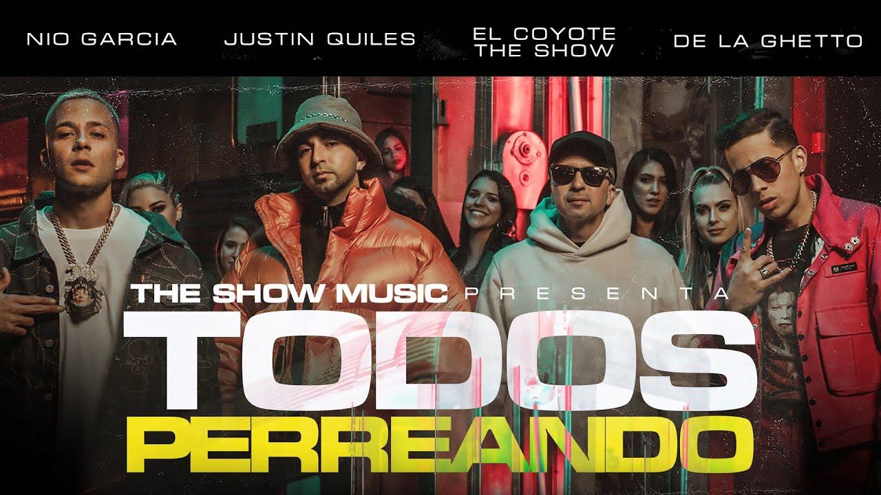 Todos Perreando - El Coyote The Show x Justin Quiles x Nío García & De La Ghetto