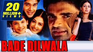 Bade Dilwala (1999) Full Hindi Movie | Sunil Shetty, Priya Gill, Archana Puran Singh, Paresh Rawal width=