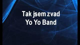 Tak jsem zvad - Yo Yo Band Karaoke tip
