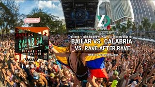 Bailar vs. Calabria vs. Rave After Rave (Yudiell & WEDAMNZ Mashup)
