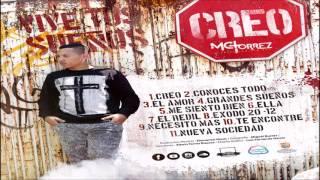 Me Siento Bien -  Mc Torrez Ft. Luigy Edk [Álbum Creo]
