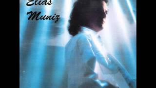 Elias Muniz - Ela é Demais