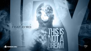 JEY V ( Flow212 ) - This Is Not a Dream feat. D-RO