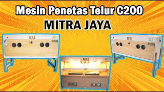 Mesin Penetas telur C-200 Mitra Jaya