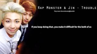 [ENG LYRICS] Rap Monster & Jin - Trouble Diana TvSanders