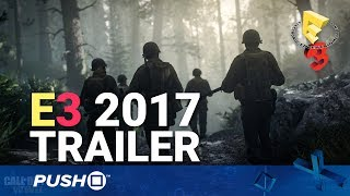 Call of Duty: WWII E3 2017 Trailer | PlayStation 4 | E3 2017