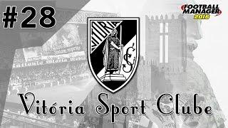 [028 - Temp.2] FOOTBALL MANAGER 2016 - FINAL DA TEMPORADA @ VIT. GUIMARÃES (VSC)